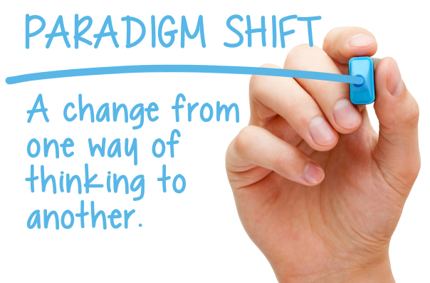 Paradigm shift - A change from one way thinking to another